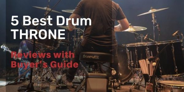 5 Best Drum Throne in 2020 with Buying Guide