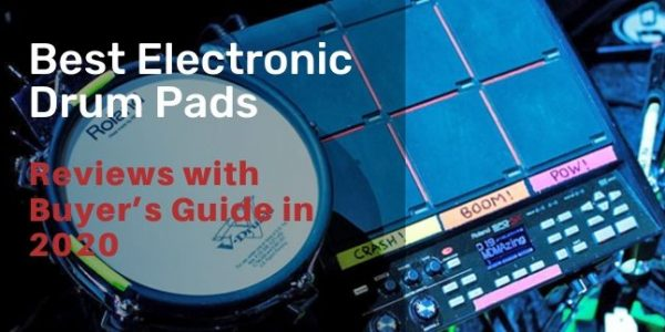 9 Best Electronic Drum Pads – Reviews with Buyer's Guide in 2020