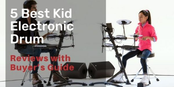 11 Best Drum Set for Kids / Junior / Toddler for 2021 [Acoustic / Electronic ]