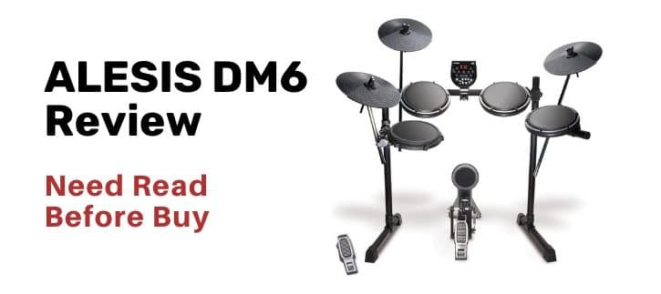 ALESIS DM6 Review with the buying guide
