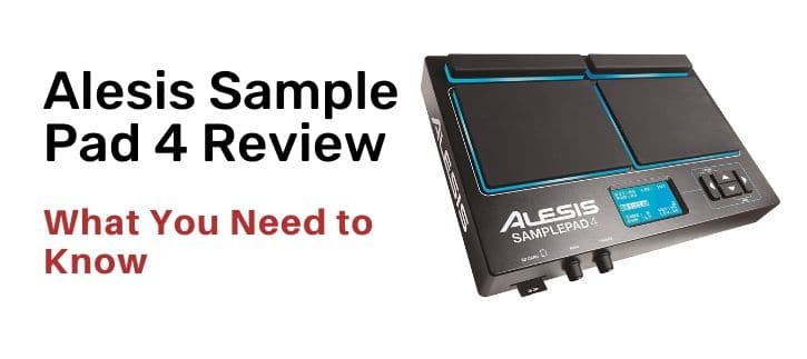Alesis Sample Pad 4 Review what you need to know
