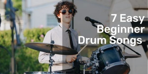 7 Easy Beginner Drum Songs You Can Start with These