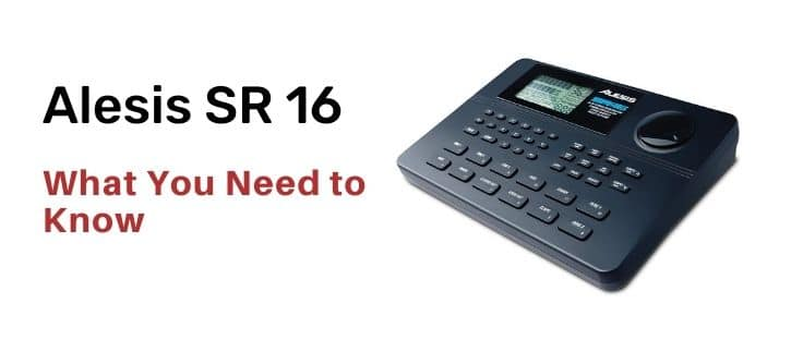 Alesis SR 16 review the product and alternatives