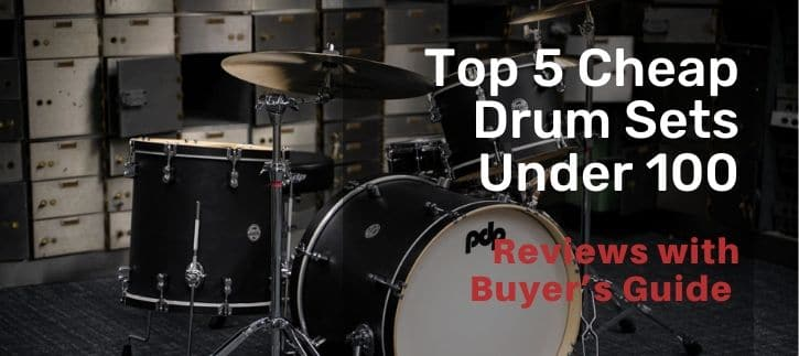 Cheap Drum Sets Under 100 how to find the best with buying guide