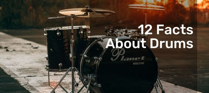 Facts About Drums you have already heard about them