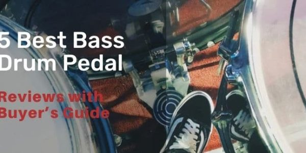 5 Best Bass Drum Pedal in 2020 – With Buying Guide