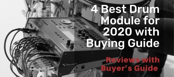 Best Drum Module with a Buying Guide for this year