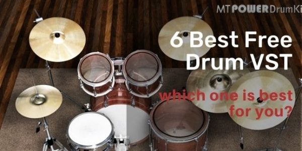 6 Best Free Drum VST for 2020 which one is best for you?