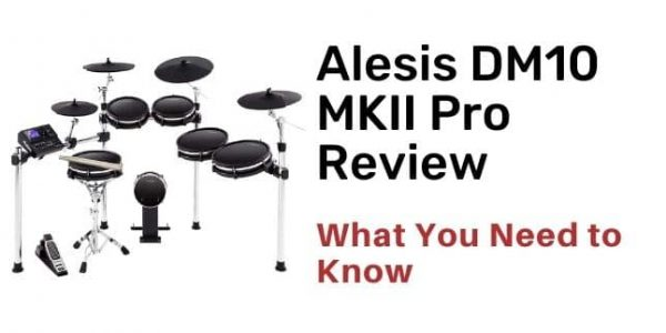 Alesis DM10 MKII Pro Review The Top Level Drum Set