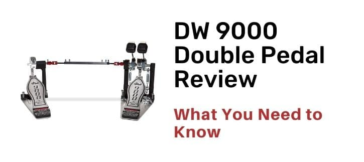 DW 9000 Double Pedal Review with FAQ Question and answer