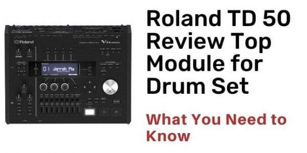 Roland TD 50 Review Top Module for Drum Set