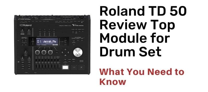 Roland TD 50 Review with the buying guide
