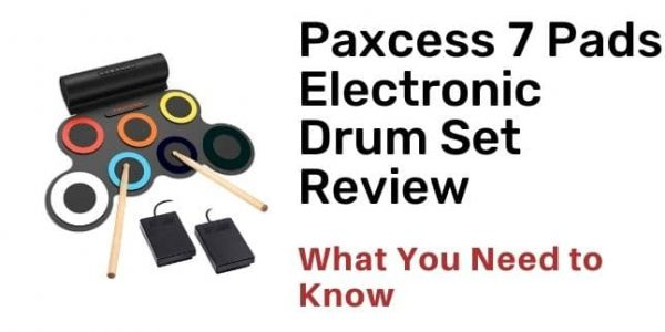 Paxcess 7 Pads Electronic Drum Set Review