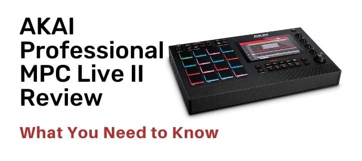 AKAI Professional MPC Live review
