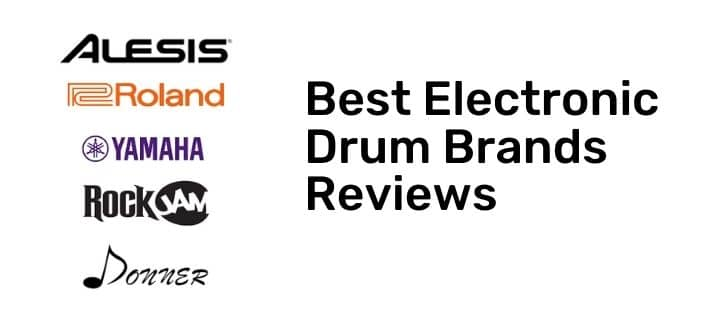 Best Electronic Drum Brands Reviews