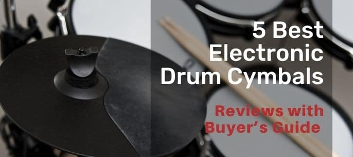 Best Electronic Drum Cymbals