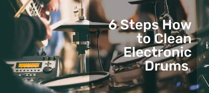 How to Clean Electronic Drums