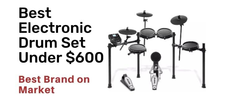 Best Electronic Drum Set Under 600