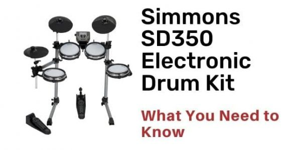 Simmons SD350 Electronic Drum Kit Review