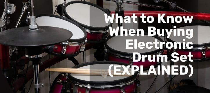 What to Know When Buying Electronic Drum Set