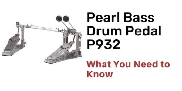 Pearl Bass Drum Pedal P932 [ 2021 Review ]